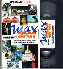 MAX SPOT 1996 +  1997  2 due VHS  Max Speciale I 50 SPOT + BELLI DEL MONDO