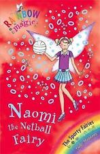 """NEW"" Naomi the Netball Fairy: The Sporty Fairies Book 4 (Rainbow Magic), Meadow"
