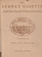 The Sydney Gazette & New South Wales Advertiser Volume III (facsimile reproducti