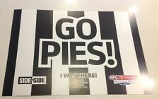 "2010 GRAND FINAL GO PIES ""I WAS THERE"" SIGN COLLINGWOOD MAGPIES POSTER PRINT"