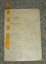 LYRICS OF THE WESTLAND by Theodore E Curtis 1924 Book of Poetry