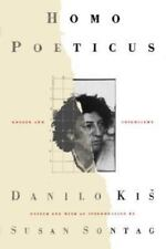 Homo Poeticus : Essays and Interviews by Danilo Kis (2003, Paperback)