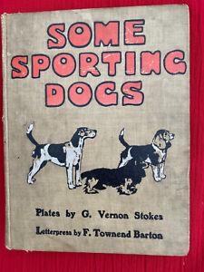 SPORTING DOGS HOUNDS ART STOKES HUNTING SHOOTING FOX HARES GUNDOGS