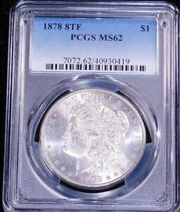 1878 8TF Morgan Dollar PCGS MS62 Original White Superb Frosty Luster PQ #GC514