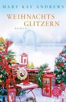 Weihnachtsglitzern von Mary Kay Andrews (2013, Taschenbuch) UNGELESEN