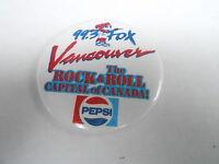 VINTAGE PROMO PINBACK BUTTON #94-036 - VANCOUVER 99.3 FOX - PEPSI SODA