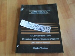 2003 FORD 7.3L Powerstroke Diesel Powertrain Emissions Diagnosis Manual OEM