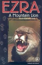 Ezra: A Mountain Lion (Cover-To-Cover Chapter Books)