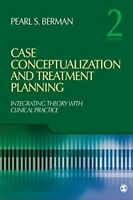 Case Conceptualization and Treatment Planning by Pearl S. Berman