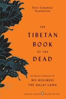 THE TIBETAN BOOK OF THE DEAD: First Complete Translation 0143104942)