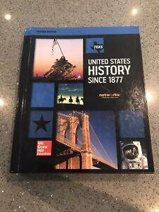 TEKS UNITED STATES HISTORY SINCE 1877 (TEACHERS EDITION) By Joyce Appleby; Alan
