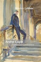 Arsene Lupin : Gentleman Cambrioleur, Paperback by Leblanc, Maurice, Like New...