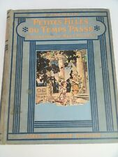 Petites Filles du Temps Passé TBelles Illustr de René Vincent /J.Jacquin BE 1922