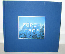 Edward Ed Ruscha Porch Crop Paintings Gagosian Gallery Show 2002 HC