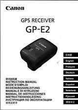 Anleitung zum  Canon GPS Receiver  GP-E2