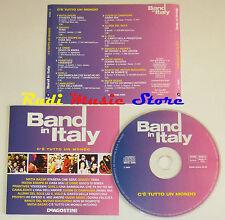 CD BAND IN ITALY C'E' TUTTO UN MONDO matia bazar giganti orme NO lp mc vhs(C13*)