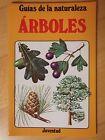Guias de la Naturaleza,Arboles.Editorial Juventud