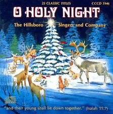 O Holy Night, The Hillsboro Singers and Company,  Audio CD, New, 25 Titles