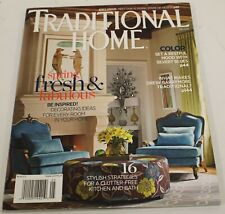 May 2015 TRADITIONAL HOME Spring Fresh & Fabulous MAGAZINE