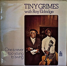 TINY GRIMES with ROY ELDRIDGE: One Is Never Too Old to Swing-1977LP UK IMPORT