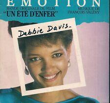 """45 TOURS / 7"""" SINGLE BOF/OST UN ETE D'ENFER--DEBBIE DAVIS--EMOTION--1984"""