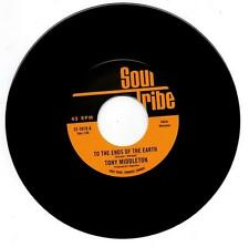 """TONY MIDDLETON To The Ends Of The Earth NEW NORTHERN SOUL 45 (SOUL TRIBE) 7"""""""