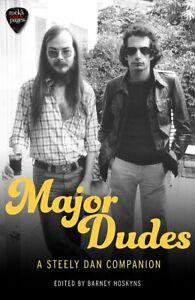 Major Dudes: A Steely Dan Companion, Hoskyns, Barney, New condition, Book