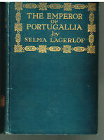 The Emporer of Portugallia by Selma Lagerlof 1916 1st Ed. Vintage Book