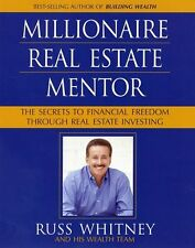 Millionaire Real Estate Mentor: Investing in Real Estate: A Comprehensive and De