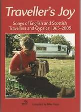 Traveller's Joy: Songs of English and Scottish Travellers and Gypsies 1965-2005