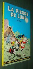 JOHAN et PIRLOUIT : La PIERRE de LUNE - Rééd 1964 - BE+ - Dupuis dos rond