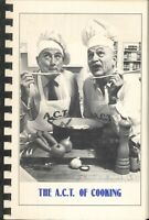 The ACT Of Cooking 1980 American Conservatory Theater Community Cookbook