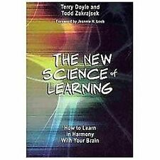 The New Science of Learning : How to Learn in Harmony with Your Brain by Todd...