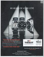 ▬► PUBLICITE ADVERTISING AD Montre watch TISSOT Luxury automatique automatic