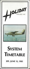 Holiday Airlines system timetable 6/15/85 [7112]