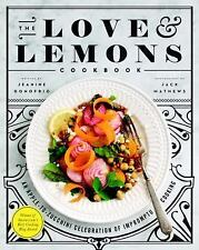 The Love and Lemons Cookbook: An Apple-to-Zucchini