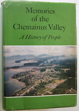 1978 SIGNED CHEMAINUS VALLEY B.C. COWICHAN  VICTORIA PIONEERS INDIANS HISTORY