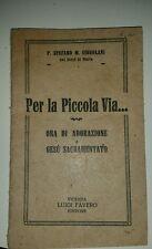"""Libretto sacro """"Per la piccola via..."""" Luigi Favero editore"""