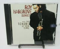 ROY HARGROVE QUINTET: WITH THE TENORS OF OUR TIME MUSIC CD, 12 TRACKS, VERVE REC