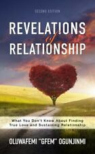 Revelations of Relationship: What You Don't Know about Finding True Love and Sus