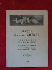 Livret Expo Nice 1928/MUSÉE Jules Cheret/Maurice Fenaille et Joseph Vitta