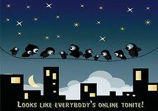 MAGNET Humor Birds Looks Like Everybody Is Online Tonight