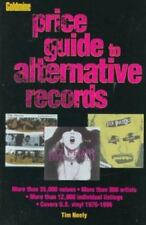The GOLDMINE PRICE GUIDE TO ALTERNATIVE RECORDS- Tim Neely, '96 1st PB Edition