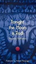 Tonight the Moon is Red by Virginia McKenna (Paperback, 2014)
