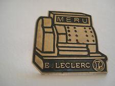 PINS RARE MERU OISE PICARDIE MAGASIN E. LECLERC CAISSE ENREGISTREUSE