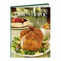 2010 Taste of Home Annual Recipes by Catherine Cassidy
