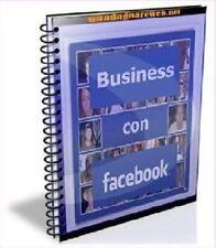 MANUALE EBOOK GUIDA PER GUADAGNARE E FARE BUSINESS CON FACEBOOK
