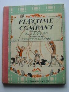 """PLAYTIME & COMPANY - Lucas, E.V. Illus. by Shepard, E.H"""