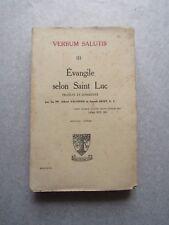 ÉVANGILE selon SAINT LUC, PP. Albert VALENSIN & Joseph HUBY S.J., 1927