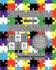 Chemical Word Scrambles Anyone Can Do (medium): Verbal Puzzles Using Symbols ...